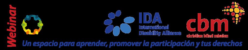 Webinar, RIADIS, IDA, CBM. Un espacio para aprender, promover la participación y tus derechos